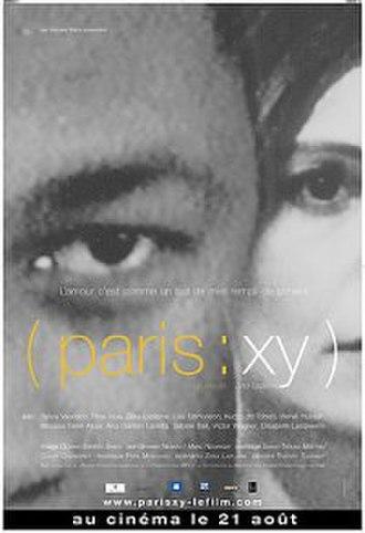 Paris: XY - Image: Paris xy poster