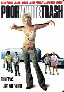 White Trash movie