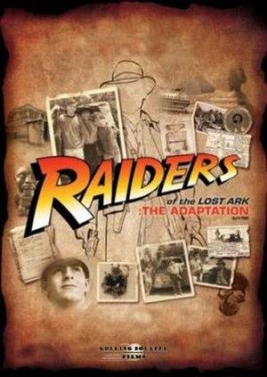 Raiders of the Lost Ark: The Adaptation - Image: Raiders Adaption Poster