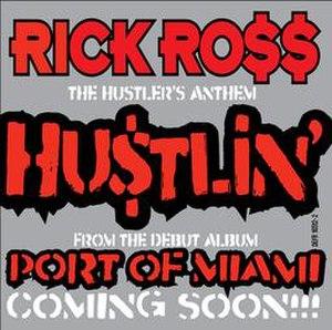 Hustlin' - Image: Rick Ross Hustlin'