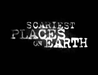 Scariest Places on Earth - Image: S Po E