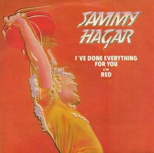 I've Done Everything for You - Image: Sammy Hagar I've Done Everything For You single cover (UK)