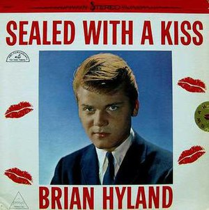 Sealed with a Kiss - Image: Sealed with a Kiss by Brian Hyland