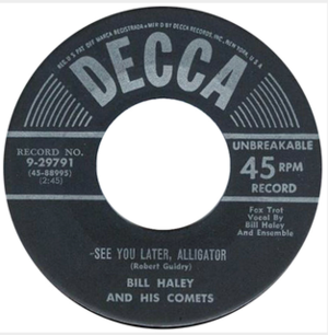 See You Later, Alligator - Image: See You Later Alligator Bill Haley Decca 1956
