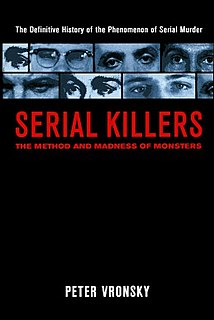 <i>Serial Killers: The Method and Madness of Monsters</i> book by Peter Vronsky