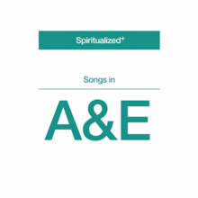 Spiritualized - Songs in A&E.png