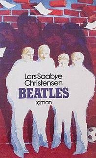 <i>Beatles</i> (novel) novel by Lars Saabye Christensen