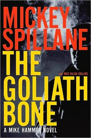 The Goliath Bone - First edition (publ. Houghton Mifflin Harcourt)