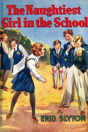 The Naughtiest Girl in the School - First edition