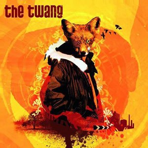 Love It When I Feel Like This - Image: The Twang Love It When I Feel Like This