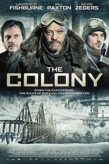 <i>The Colony</i> (2013 film) 2013 science fiction action film by Jeff Renfroe