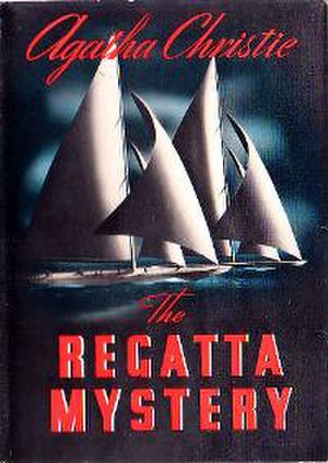 The Regatta Mystery - Dust-jacket illustration of the first US edition
