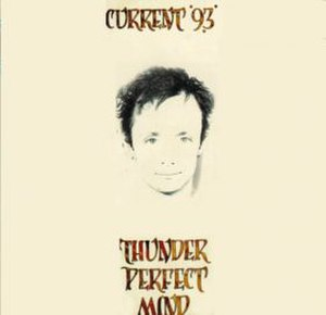 Thunder Perfect Mind (Current 93 album) - Image: Thunder Perfect Mind 1992