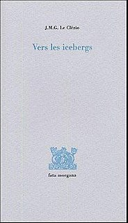 <i>To the Icebergs</i> (Essay on Henri Michaux) book by Jean-Marie Gustave Le Clézio