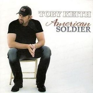 American Soldier (song) - Image: Toby keith american soldier