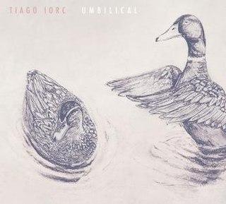 <i>Umbilical</i> (album) 2011 studio album by Tiago Iorc