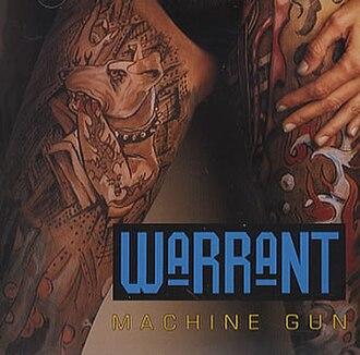 Machine Gun (Warrant song) - Image: Warrantmachinegun