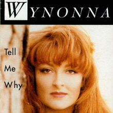 Wynonna Tell Me Why single.png