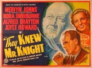 <i>They Knew Mr. Knight</i> (film) 1946 film by Norman Walker