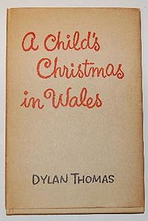 <i>A Childs Christmas in Wales</i> mid-20th-century prose work by Dylan Thomas