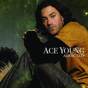 Addicted (Ace Young song) - Image: Ace young addicted single cover