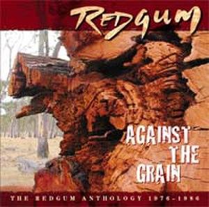 Against the Grain (Redgum album) - Image: Againstthegrain