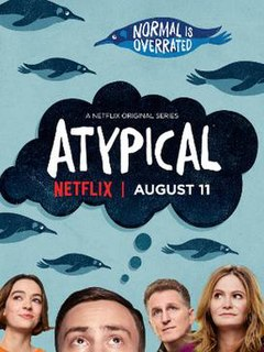 <i>Atypical</i> 2017 American comedy-drama television series