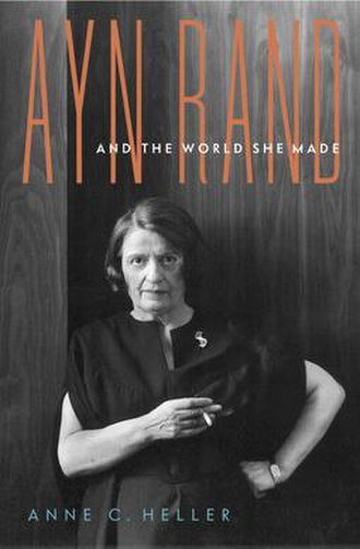 Ayn Rand and the World She Made - First edition cover