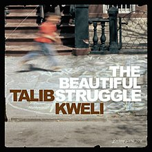 Beautiful Struggle. Kweli.jpg