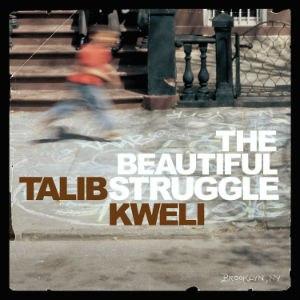 The Beautiful Struggle - Image: Beautiful Struggle. Kweli