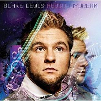 A.D.D. (Audio Day Dream) - Image: Blake Lewis Audio Day Dream