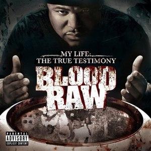 My Life: The True Testimony - Image: Bloodraw