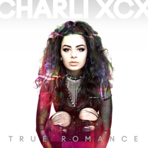 True Romance (Charli XCX album) - Image: Charli XCX True Romance