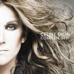 Complete Best (Celine Dion album) - Image: Complete Best Cover