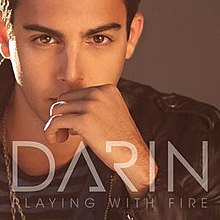 Playing With Fire Darin Song Wikipedia