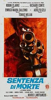 <i>Death Sentence</i> (1968 film) 1968 film by Mario Lanfranchi