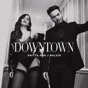 Downtown (Anitta and J Balvin song) - Image: Downtown Anitta