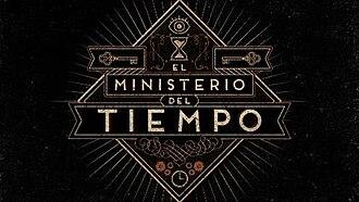 El ministerio del tiempo - Image: El Ministerio del Tiempo titlecard