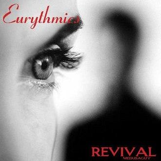 Revival (Eurythmics song) - Image: Eurythmics Revival