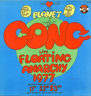 <i>Live Floating Anarchy 1977</i> 1978 live album by Planet Gong