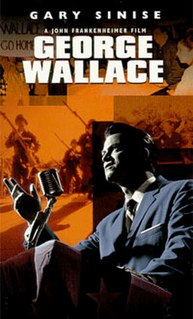 <i>George Wallace</i> (film) 1997 television film directed by John Frankenheimer