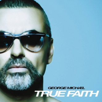 True Faith (song) - Image: George Michael True Faith (Album Artwork)