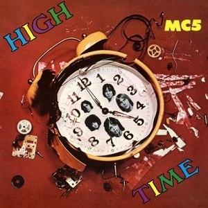 High Time (MC5 album) - Image: High Time MC5