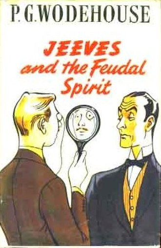 Jeeves and the Feudal Spirit - Image: Jeeves And The Feudal Spirit