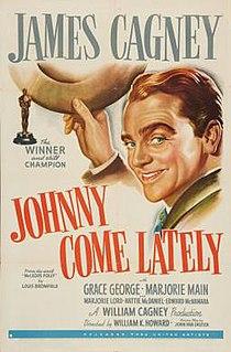 <i>Johnny Come Lately</i> 1943 film by William K. Howard