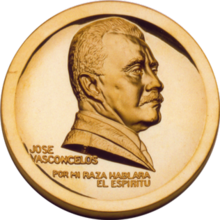 Obverse of a golden medal with the image of José Vasconcelos facing right, the name José Vasconcelos placed to lower left, and the phrase ´Por mi raza hablará el espíritu´ at the bottom.