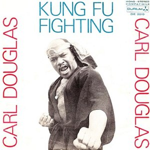 Kung Fu Fighting - Image: Kung Fu Fighting Carl Douglas