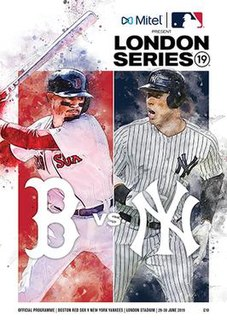 2019 MLB London Series Two-game series between the Yankees and Red Sox in London in 2019