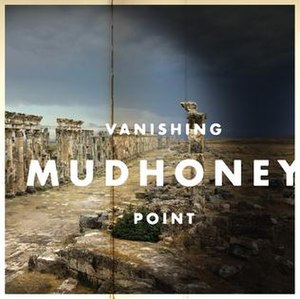 Vanishing Point (Mudhoney album) - Image: Mudhoney Vanishing Point