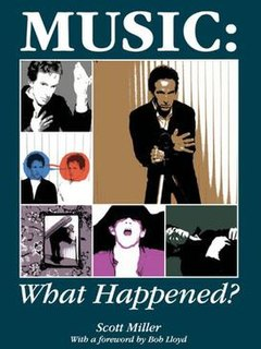 <i>Music: What Happened?</i> book by Scott Miller